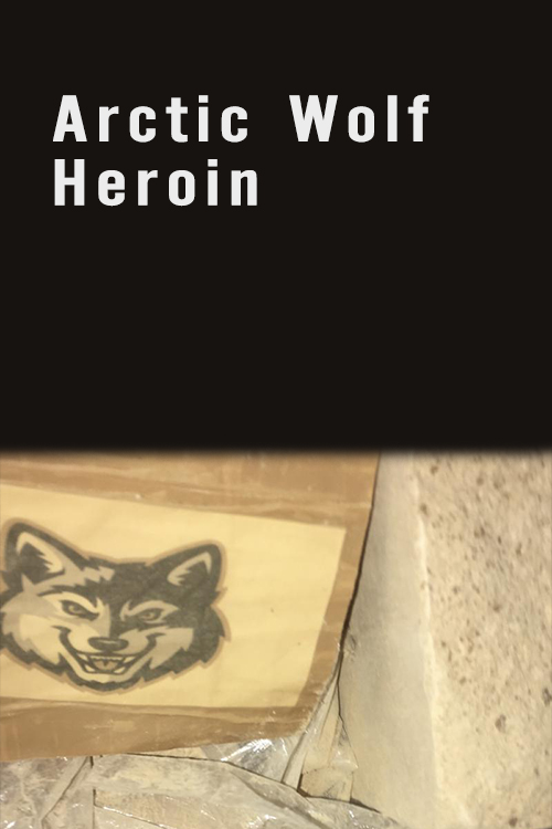 Arctic Wolf Heroin 70% pure