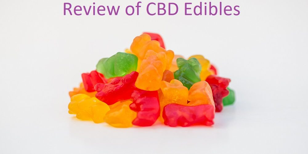 Complete Review of CBD Edibles for Anxiety Relief